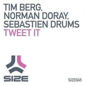 Tim Berg, Norman Doray, Sebastien Drums